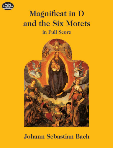 Bach J.s. - Magnificat In D And The Six Motets Vocal Score