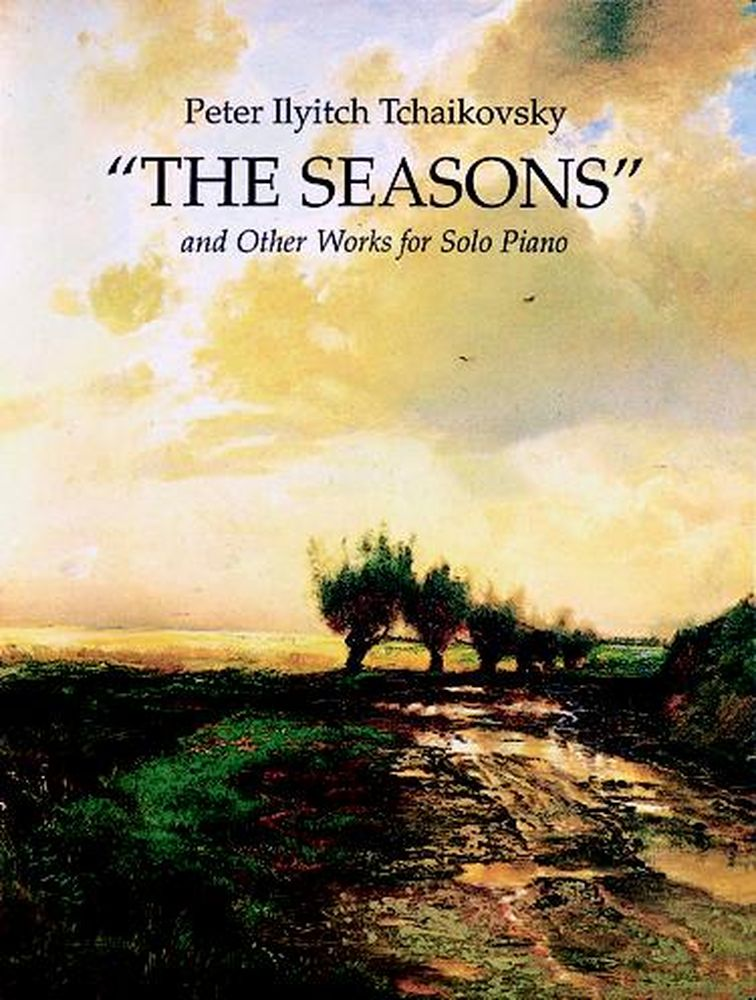 Tchaikowsky P.i. - The Seasons And Other Works - Piano