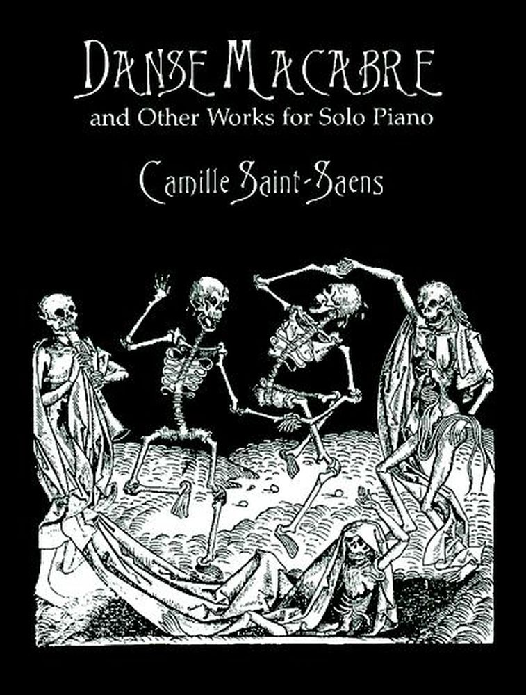 Saint-saens C. - Danse Macabre & Other Works - Piano