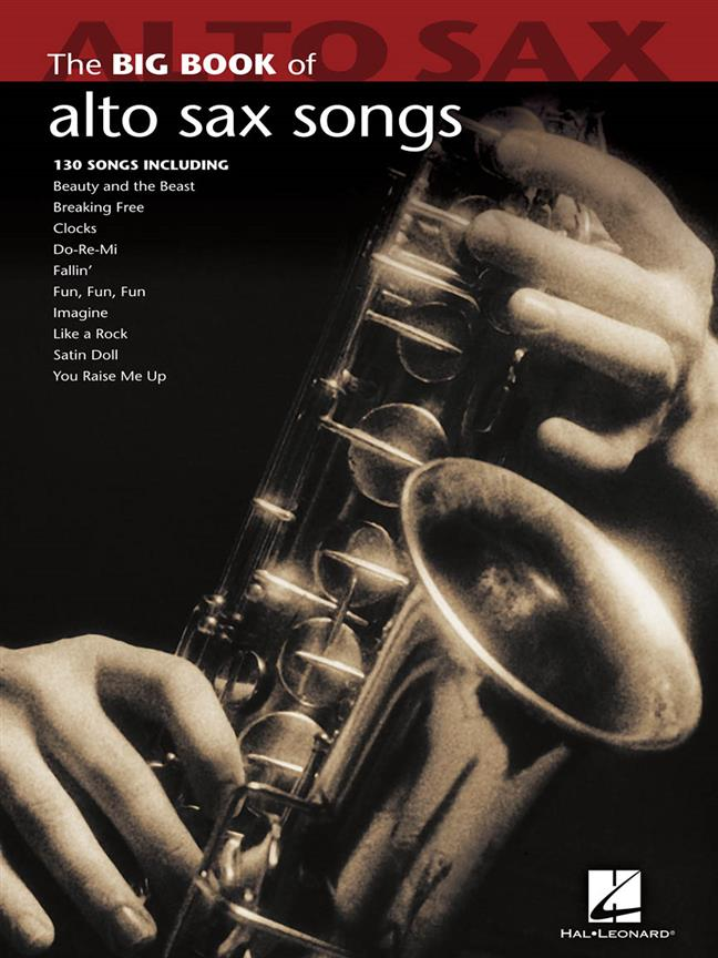 BIG BOOK OF ALTO SAX SONGS - 128 GREAT SONGS