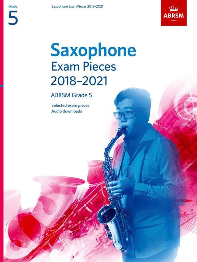 Saxophone Exam Pieces 2018-2021 Grade 5