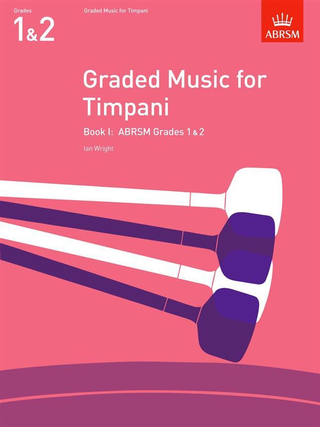 Graded Music For Timpani Vol.i (grades 1-2)