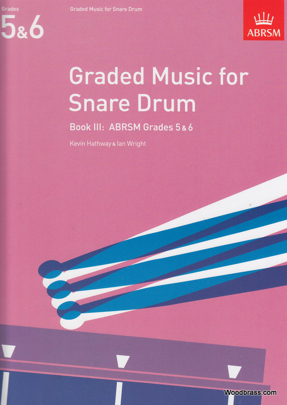 Hathway K./ Wright I. - Graded Music For The Snare Drum, Book Iii