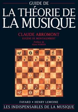 Abromont/de Montalembert - Guide De La Theorie De La Musique