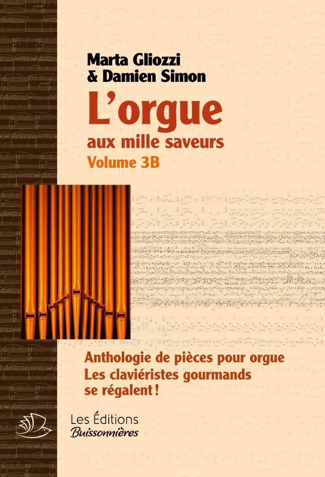 Gliozzi M./ Simon D. - L'orgue Aux Milles Saveurs Vol.3