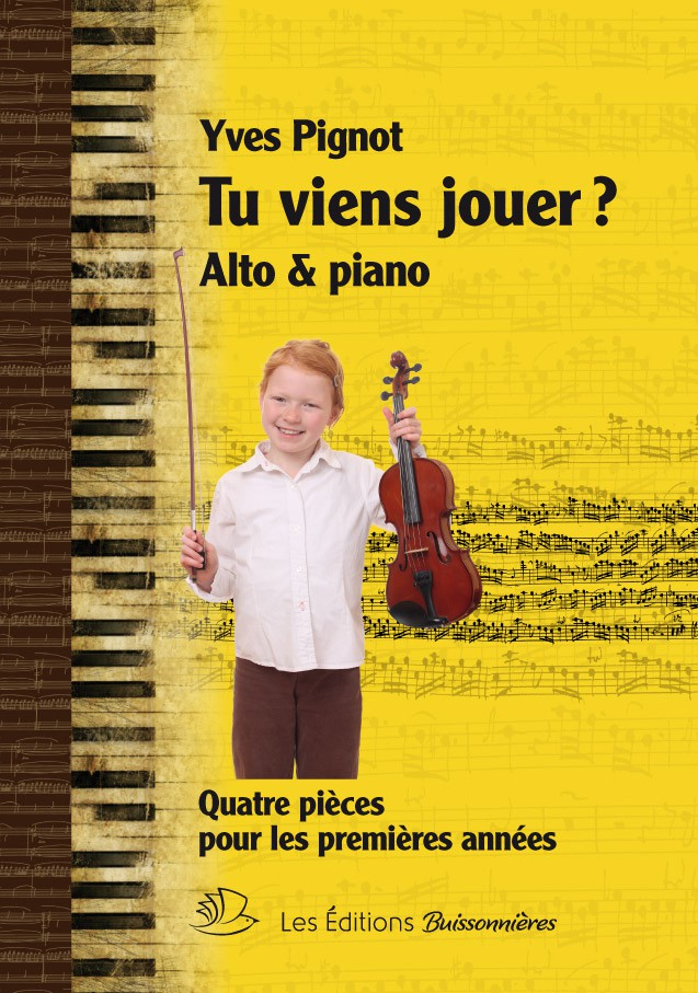 Pignot Yves - Tu Viens Jouer? - Alto and Piano