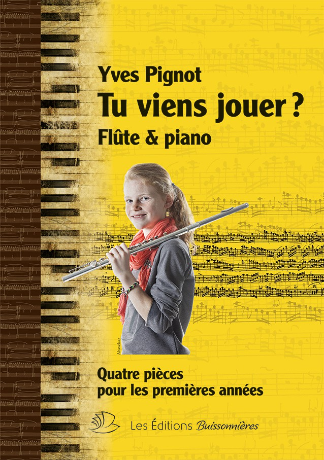 Pignot Yves - Tu Viens Jouer? - Flute and Piano