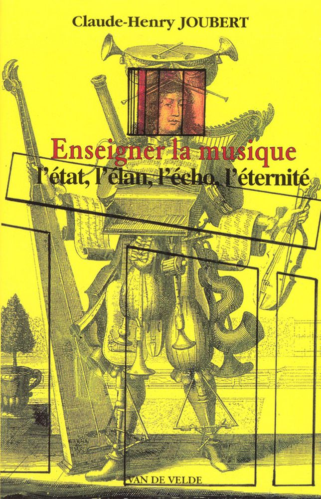 Joubert Claude-henri - Enseigner La Musique
