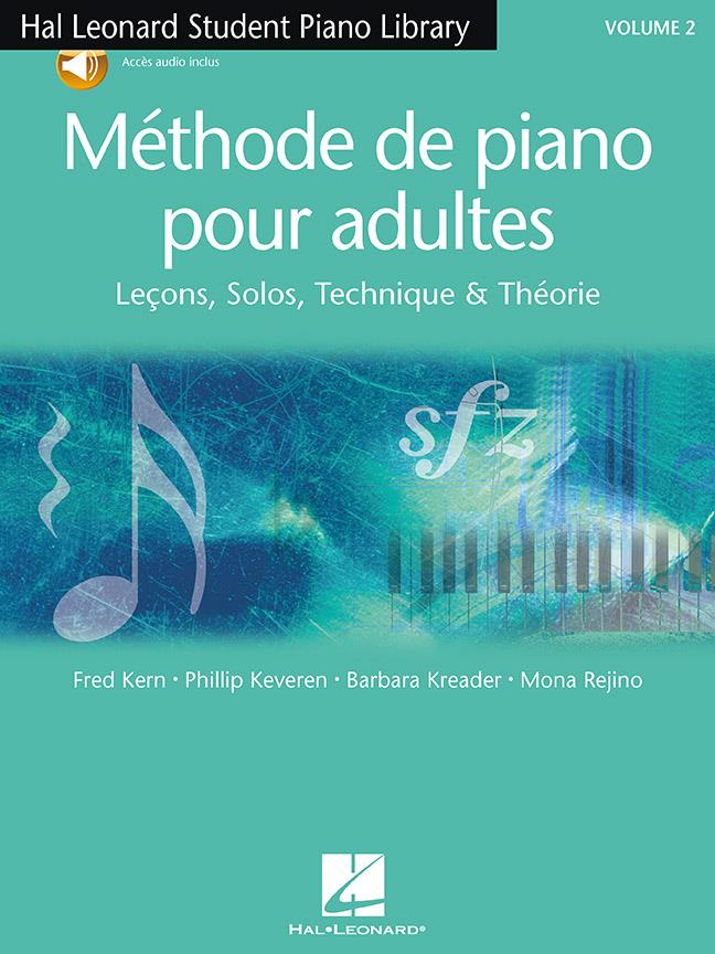 Methode De Piano Pour Adultes Vol.2 (Kreader / kern/ rejino/ keveren)