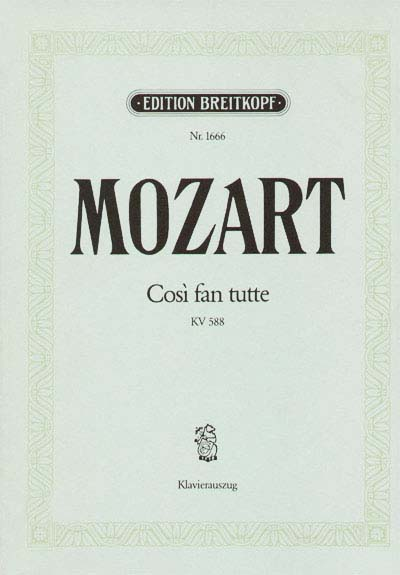 Mozart Wolfgang Amadeus - Cosi Fan Tutte Kv 588 - Piano
