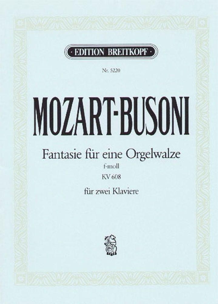 Mozart Wolfgang Amadeus - Fantasie F-moll Kv 608 - 2 Piano