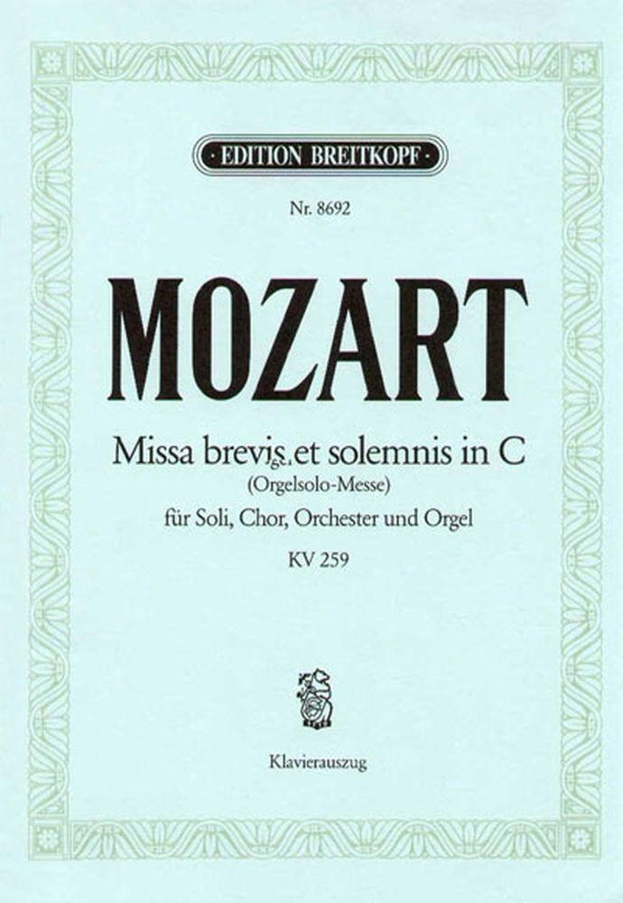 Mozart Wolfgang Amadeus - Missa Brevis In C Kv 259 - Piano