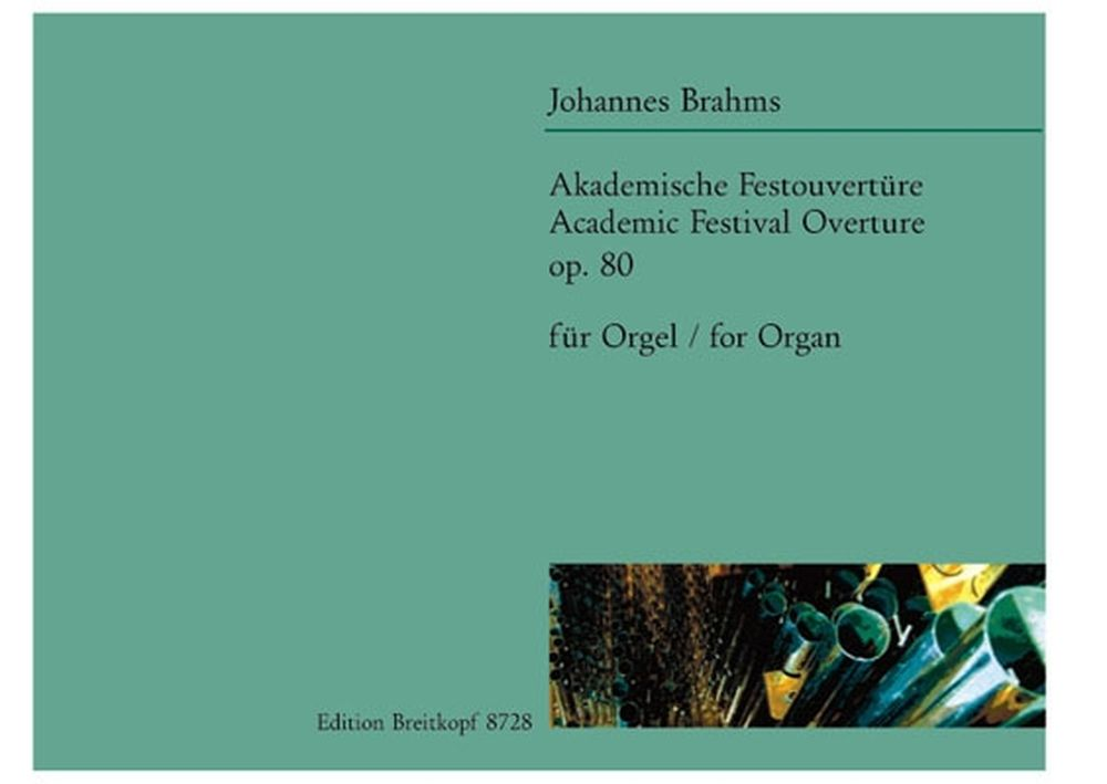 Brahms Johannes - Akademische Festouverture - Organ