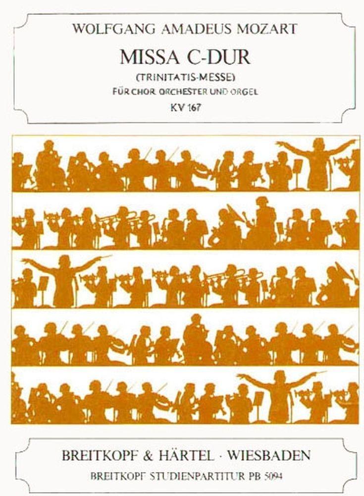 Mozart Wolfgang Amadeus - Missa In C Kv 167 (trinitatis) - Soli, Mixed Choir, Orchestra
