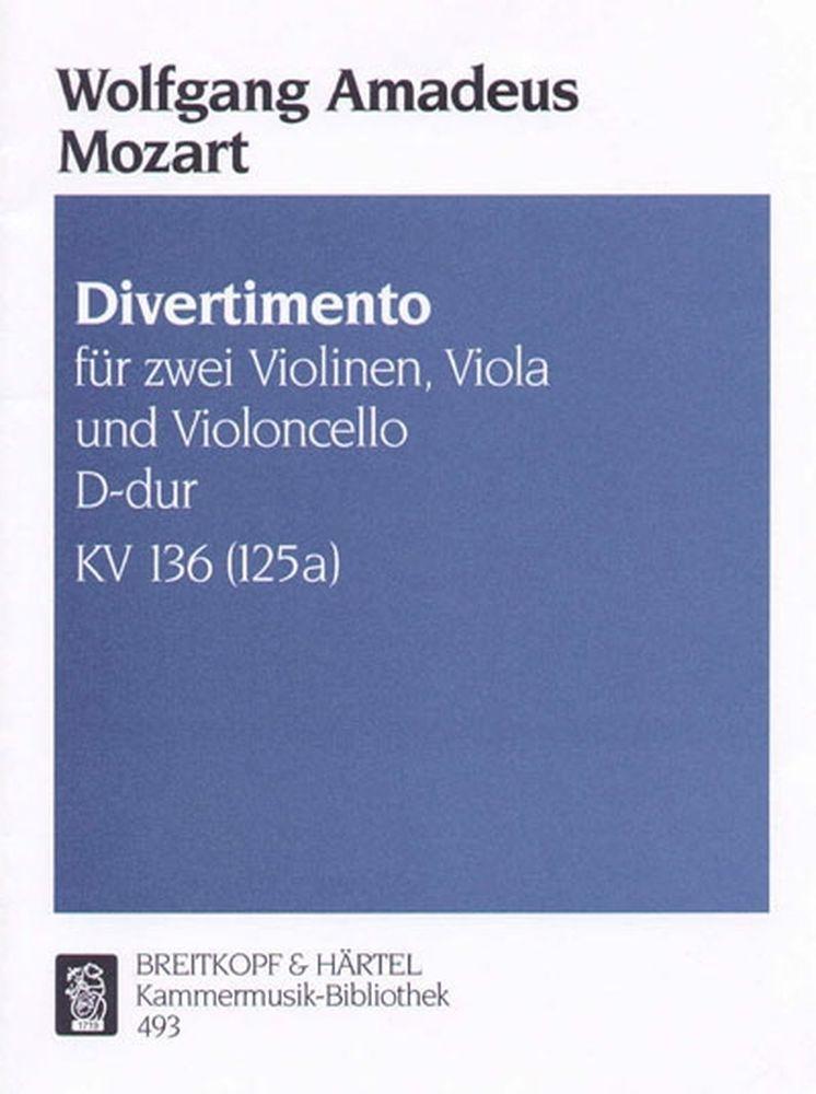 Mozart Wolfgang Amadeus - Divertimento D-dur Kv136 - 2 Violin, Viola, Cello