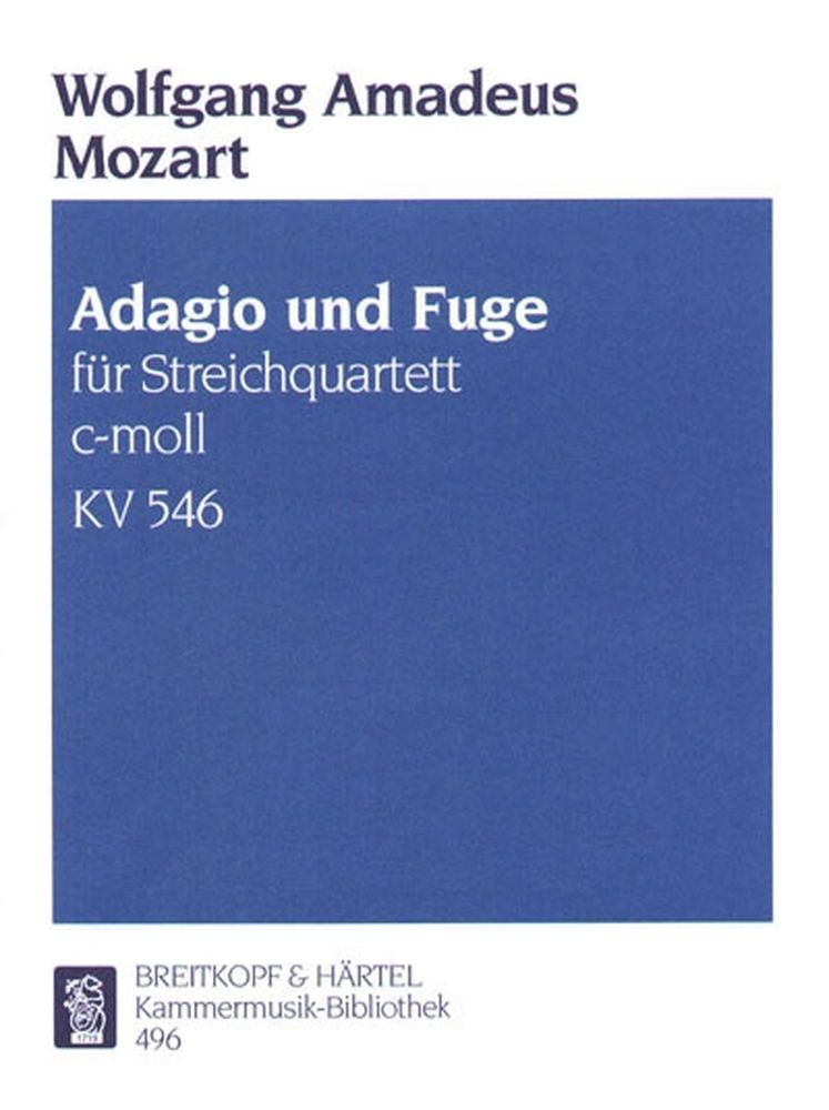 Mozart Wolfgang Amadeus - Adagio Und Fuge C-moll Kv 546 - 2 Violin, Viola, Cello