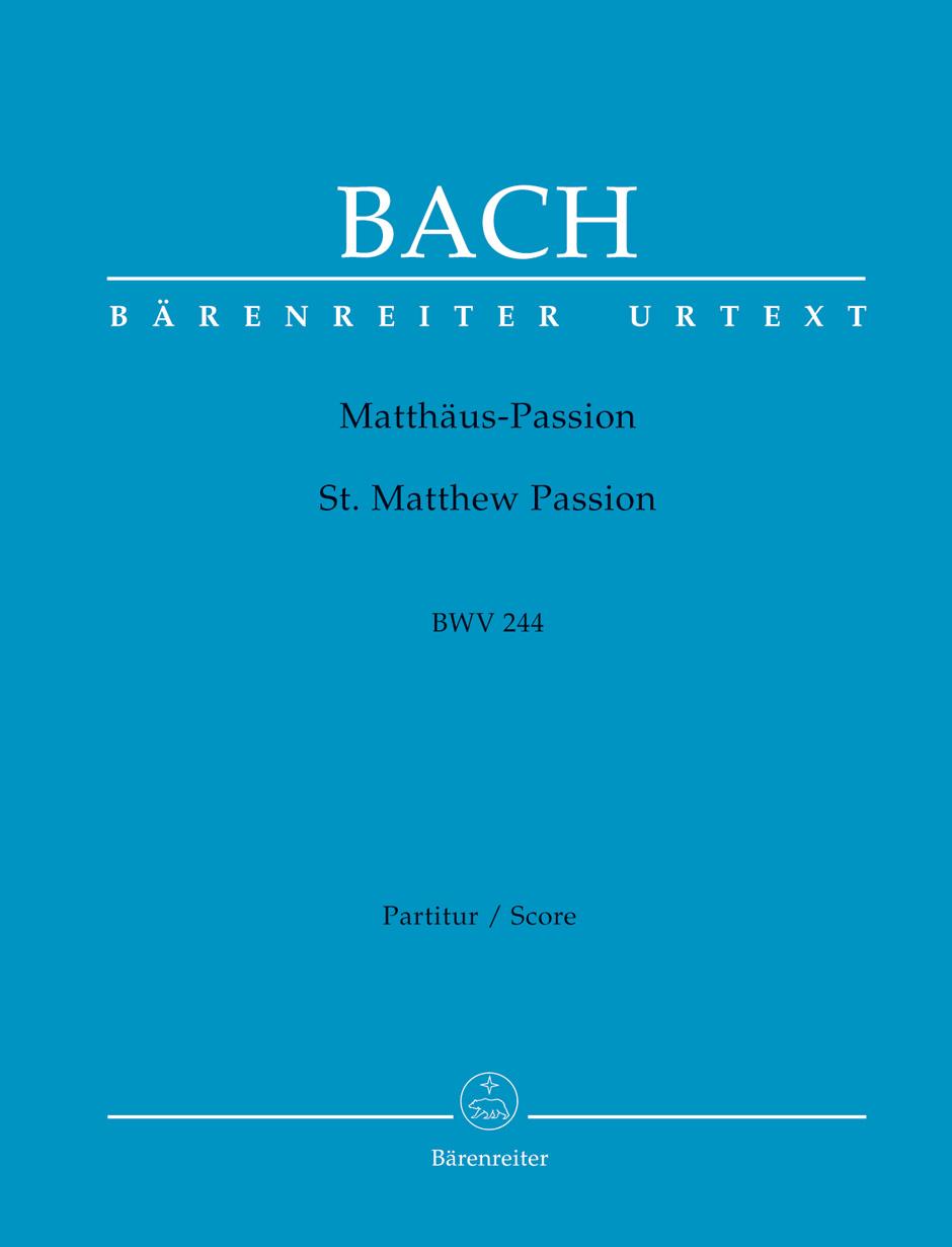 Bach J.s. - La Passion Selon Saint-matthieu Bwv 244 - Score