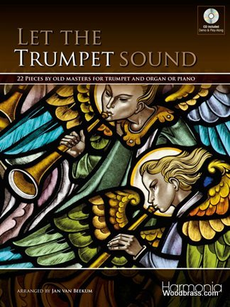 Let The Trumpet Sound - 22 Pieces By Old Masters For Trumpet and Organ