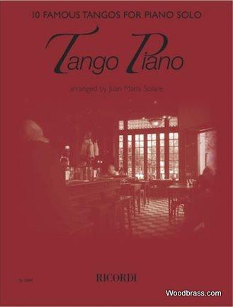 Tango Piano - 10 Famous Tangos For Piano Solos