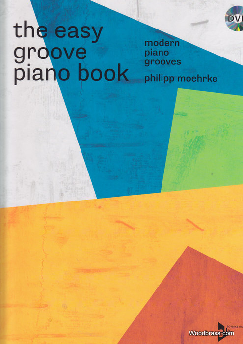 Moehrke P. - The Easy Groove Piano Book - Piano + Dvd