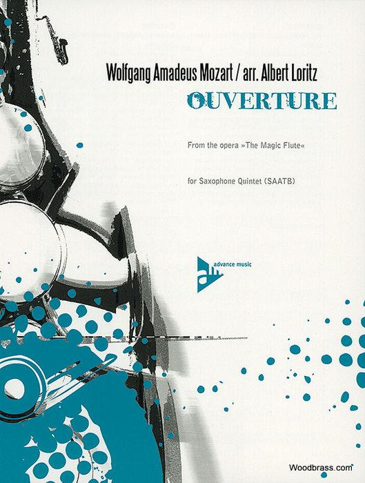 Mozart W.a.- Ouverture From The Magic Flute - Quintette De Saxophones