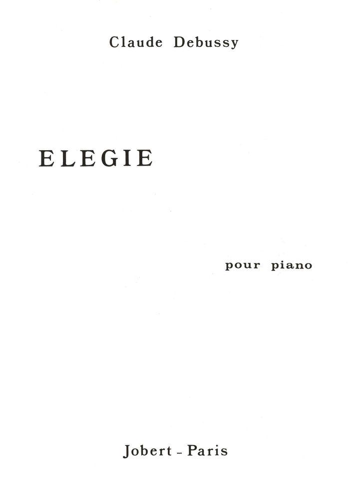 Debussy Claude - Elégie - Piano