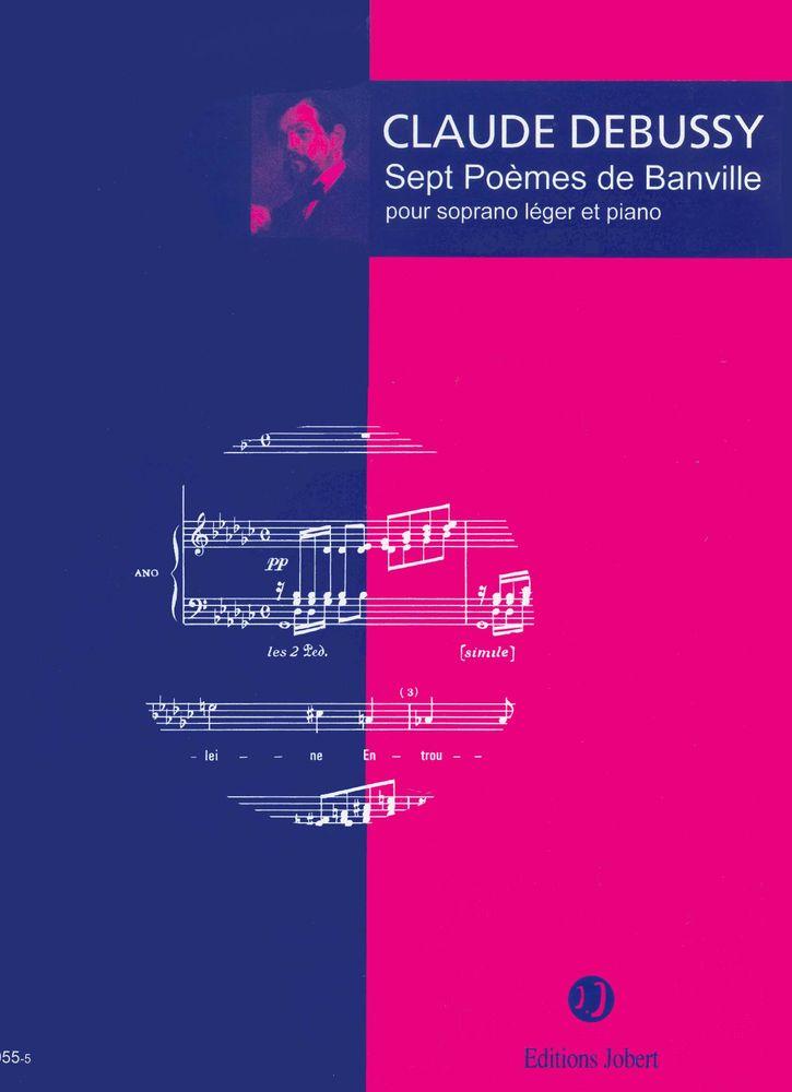 Debussy Claude - Poèmes De Banville (7) - Soprano, Piano