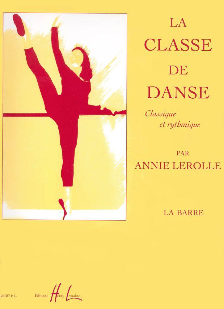 Lerolle Annie - Classe De Danse Vol.1 - La Barre - Piano