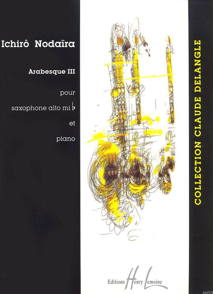 Nodaira Ichiro - Arabesque Iii - Saxophone Mib, Piano