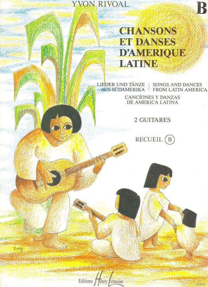 Rivoal Yvon - Chansons Et Danses D'amerique Latine Vol.b - 2 Guitares