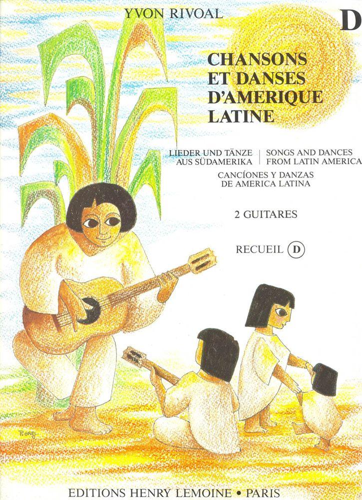 Rivoal Yvon - Chansons Et Danses D'amerique Latine Vol.d - 2 Guitares