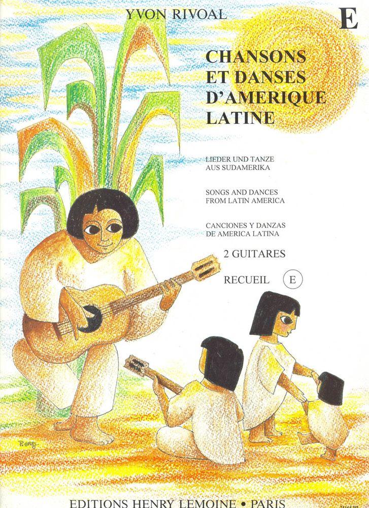 Rivoal Yvon - Chansons Et Danses D'amérique Latine Vol.e - 2 Guitares