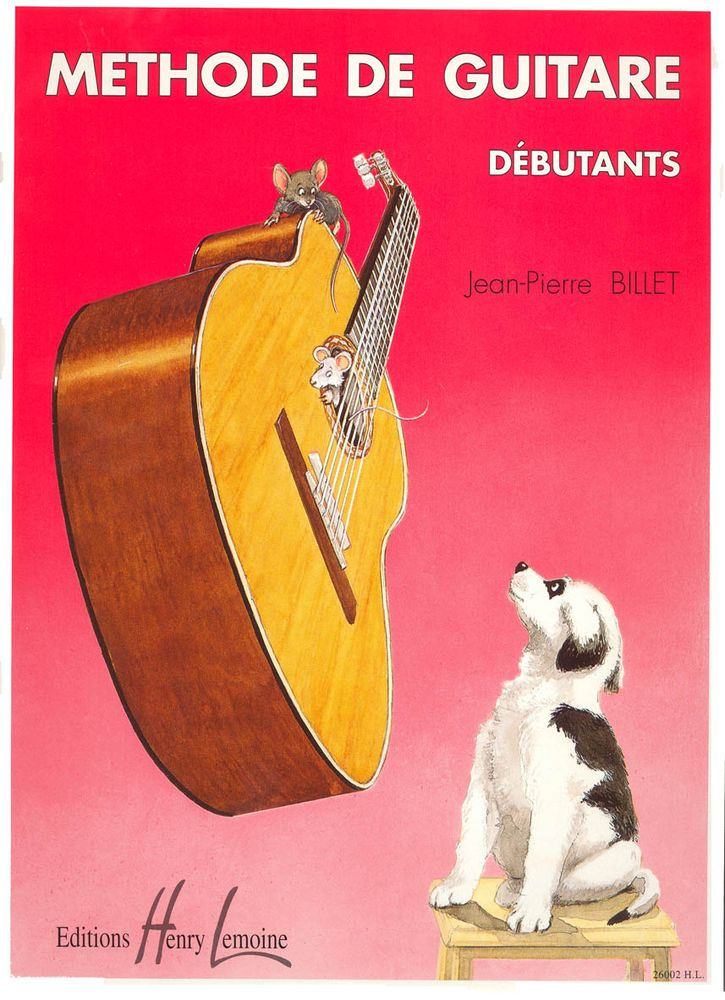 BILLET JEAN-PIERRE - MÉTHODE DE GUITARE DÉBUTANTS