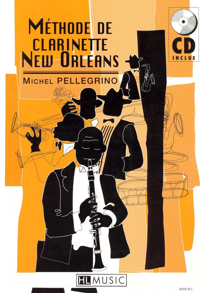 PELLEGRINO MICHEL - METHODE DE CLARINETTE NEW ORLEANS + CD