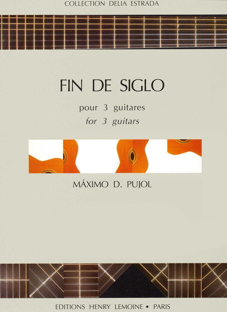 Pujol M.d. - Fin De Siglo - 3 Guitares