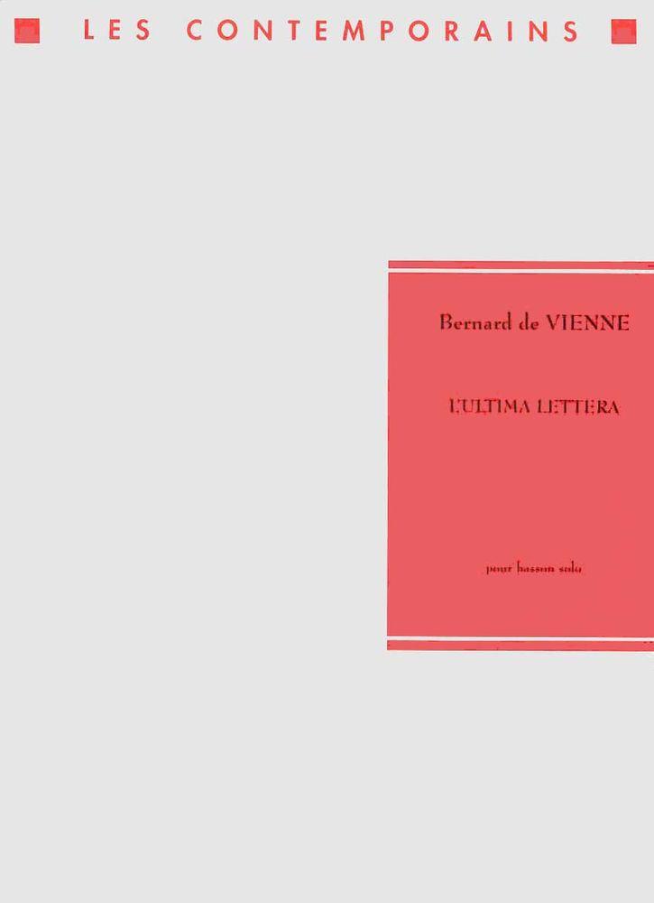 Vienne Bernard (de) - L'ultima Lettera - Basson Solo