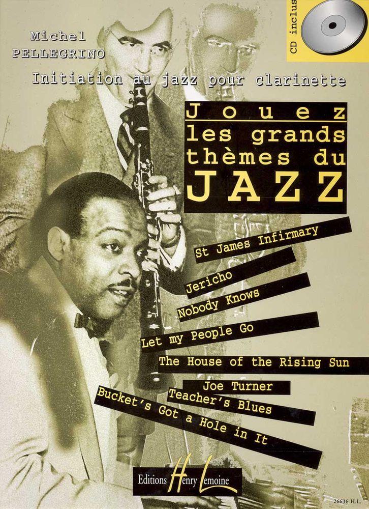 Pellegrino Michel - Jouez Les Grands Thèmes Du Jazz Vol.1 + Cd - Clarinette
