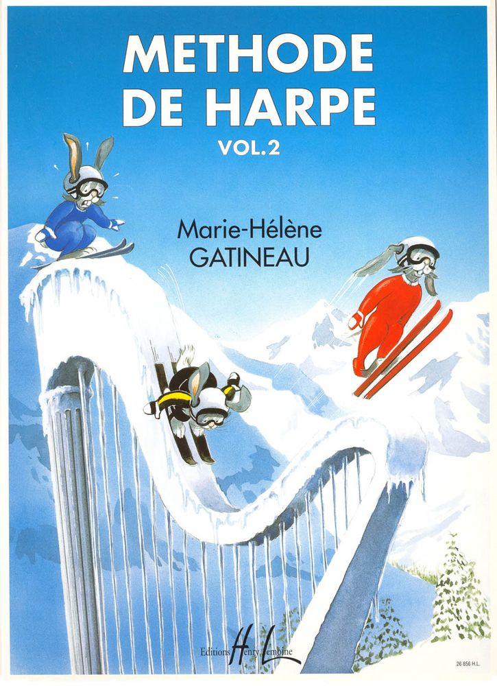 Gatineau Marie-helene - Methode De Harpe Vol.2 - Harpe