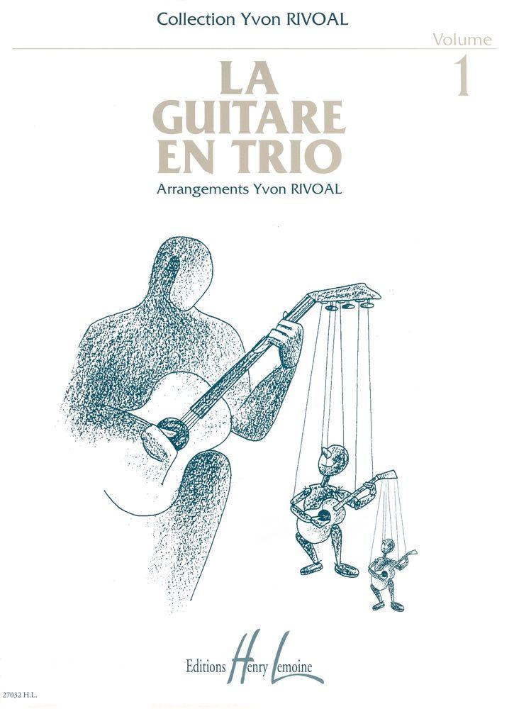 Rivoal Yvon - Guitare En Trio Vol.1 - 3 Guitares