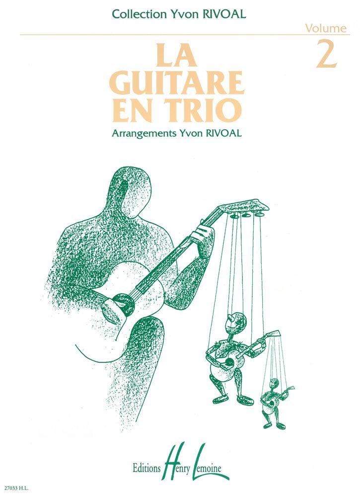 Rivoal Yvon - Guitare En Trio Vol.2 - 3 Guitares