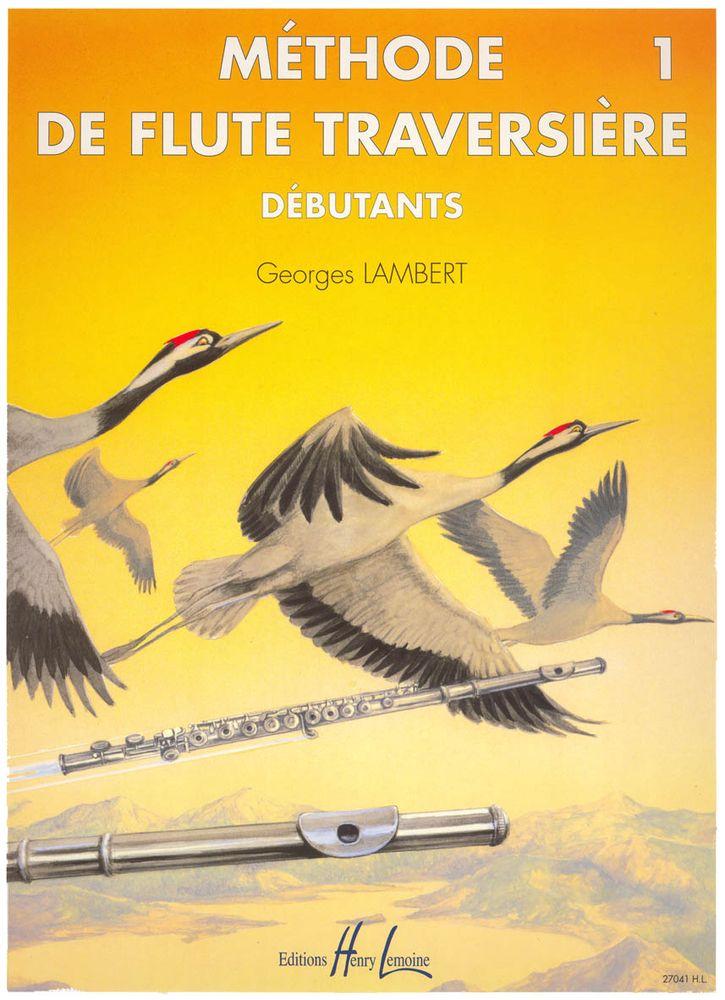 Lambert Georges - Méthode De Flûte Vol.1 Débutants