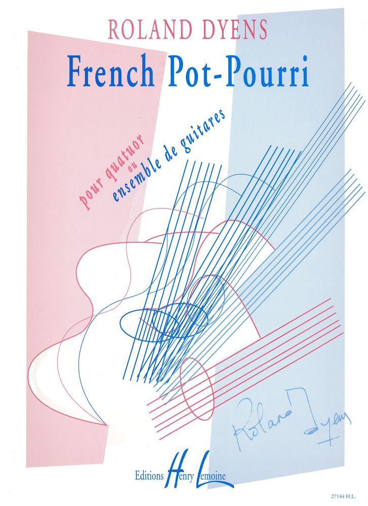 Dyens Roland - French Pot-pourri - 4 Guitares Ou Ensemble De Guitares