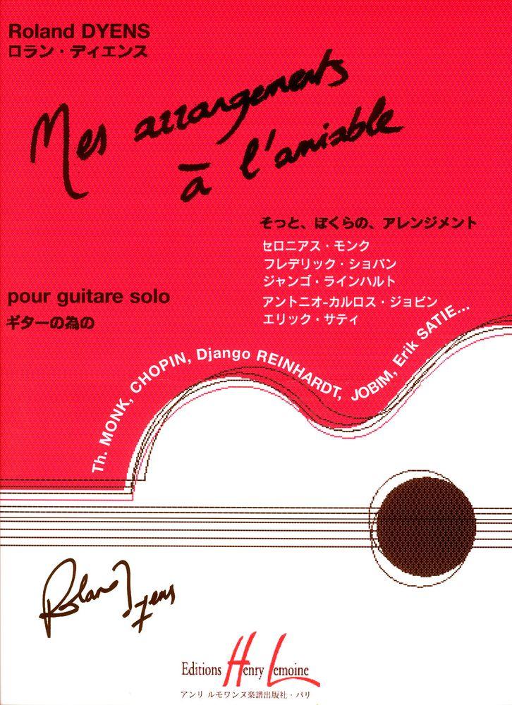 Dyens Roland - Mes Arrangements à L'amiable - Guitare