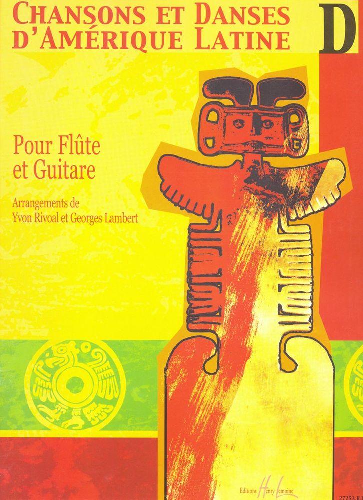 Rivoal Yvon - Chansons Et Danses D'amerique Latine Vol.d - Flute, Guitare
