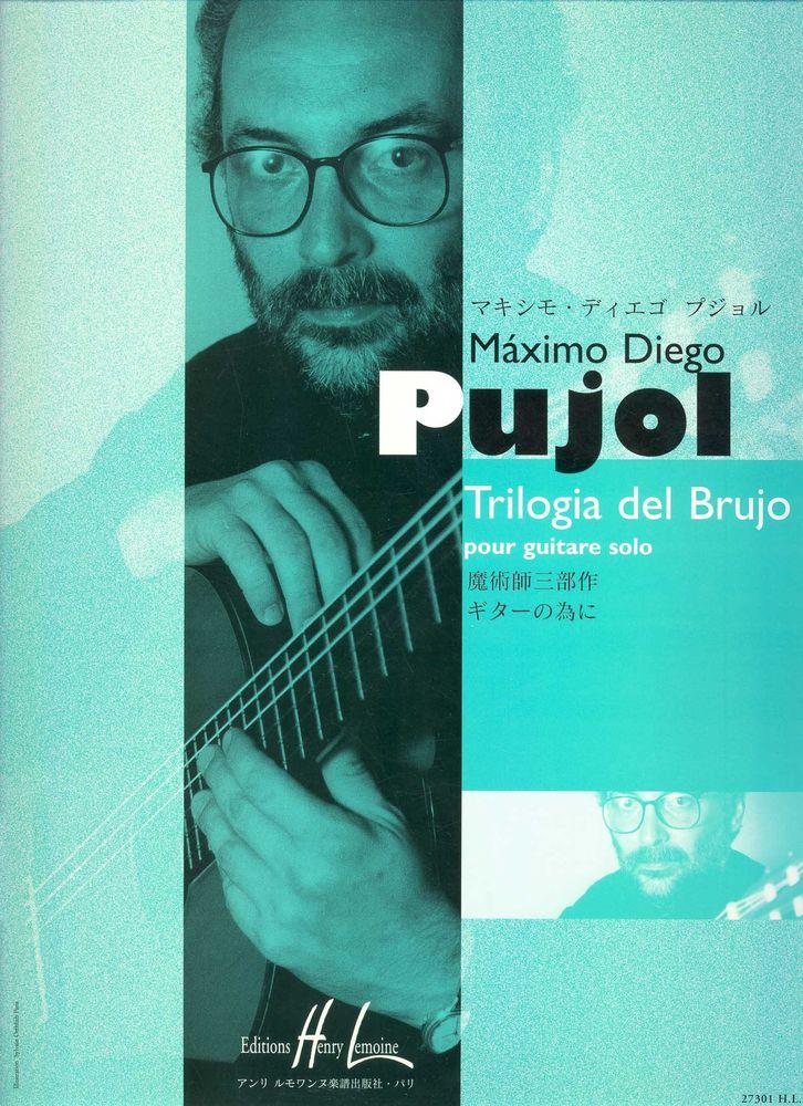 Pujol Maximo-diego - Trilogia Del Brujo - Guitare