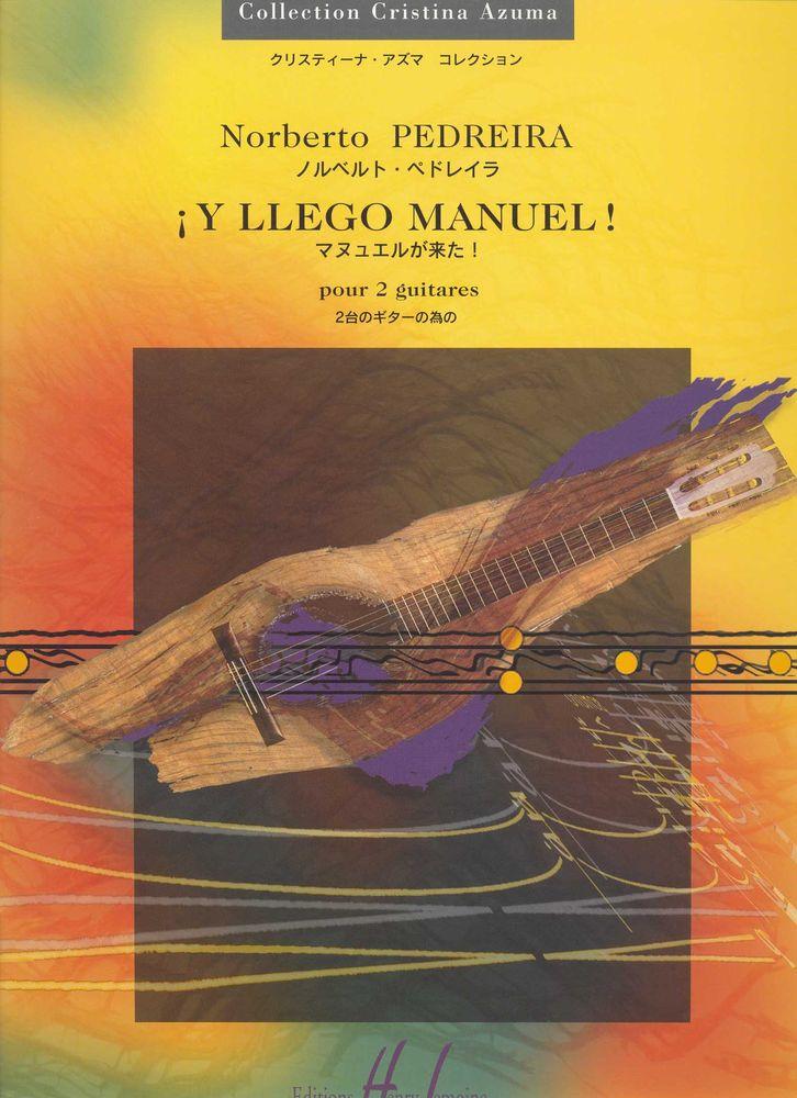 Pedreira Norberto - Y Llego Manuel ! - 2 Guitares
