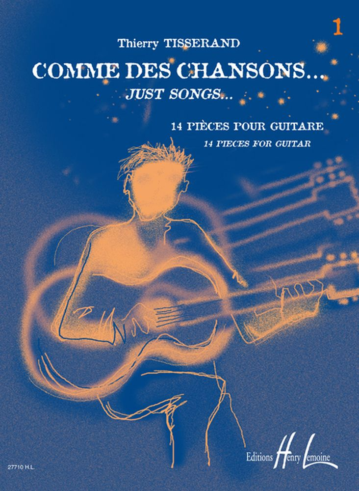 Tisserand Thierry - Comme Des Chansons Vol.1 - Guitare