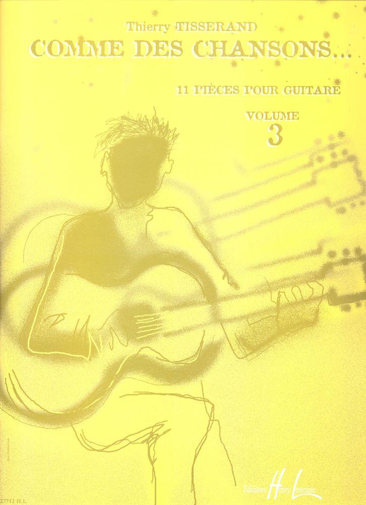 Tisserand Thierry - Comme Des Chansons Vol.3 - Guitare
