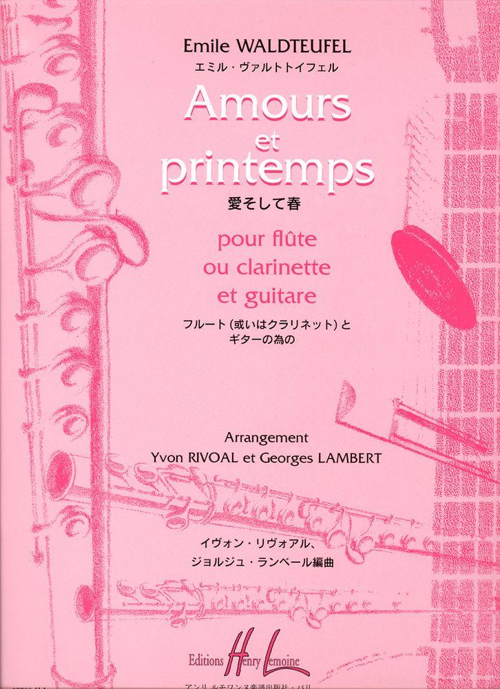 Waldteufel Emile - Amours Et Printemps - Flute Ou Clarinette, Guitare