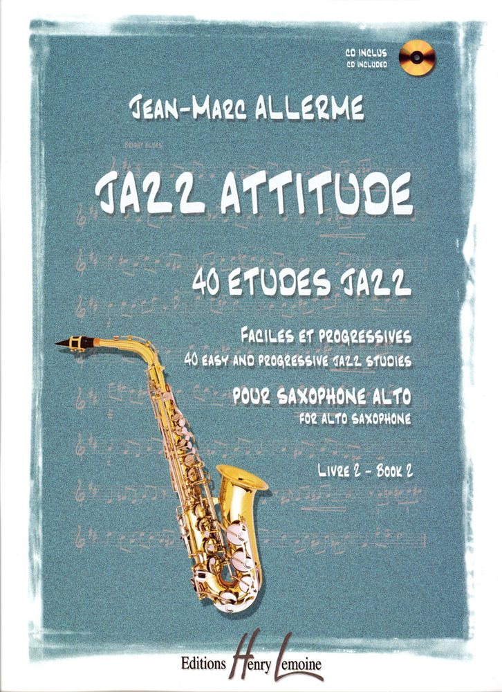 Allerme Jean-marc - Jazz Attitude Vol. 2 - Saxophone Alto + Cd